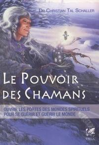 POUVOIR DES CHAMANES (LE)