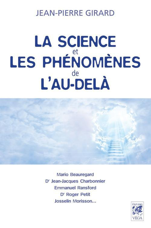 SCIENCE ET LES PHENOMENES DE L'AU-DELA (LA)