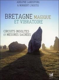 BRETAGNE MAGIQUE ET VIBRATOIRE