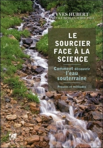 SOURCIER FACE A LA SCIENCE (LE)