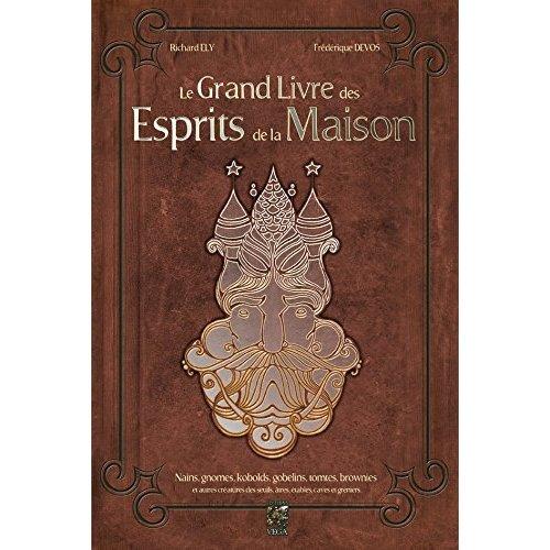 GRAND LIVRE DES ESPRITS DE LA MAISON (LE)