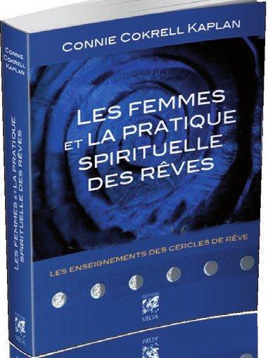 FEMMES ET LA PRATIQUE SPIRITUELLE DES REVES (LES)