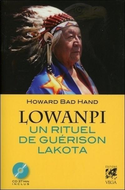 LOWANPI UN RITUEL DE GUERISON LAKOTA (LIVRE + CD)