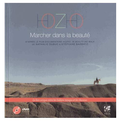 HOZHO MARCHER DANS LA BEAUTE AVEC DVD