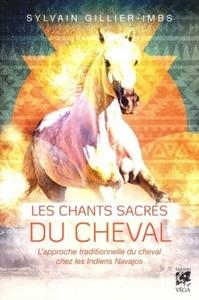 CHANTS SACRES DU CHEVAL (LES)