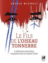 FILS DE L'OISEAU TONNERRE (LE)