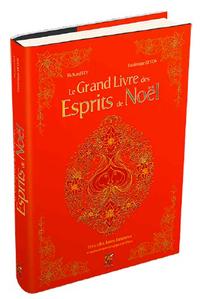 GRAND LIVRE DES ESPRITS DE NOEL (LE)