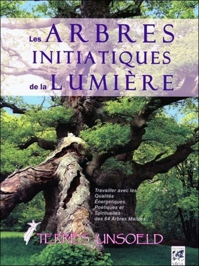 ARBRES INITIATIQUES DE LA LUMIERE (LES)