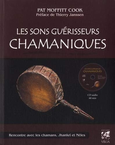 SONS GUERISSEURS CHAMANIQUES (LES)