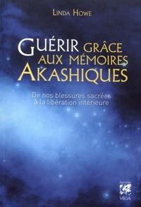 GUERIR GRACE AUX MEMOIRES AKASHIQUES