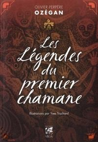 LEGENDES DU PREMIER CHAMANE (LES)