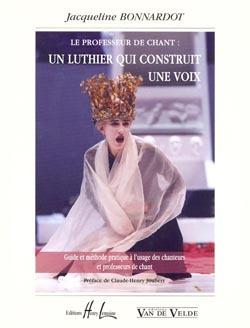 LE PROFESSEUR DE CHANT - UN LUTHIER QUI CONSTRUIT UNE VOIX --- VOIX