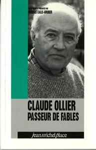 CLAUDE OLLIER, PASSEUR DE FABLES