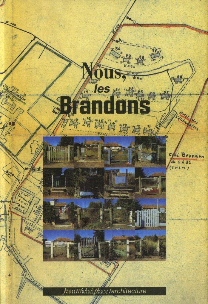 NOUS, LES BRANDONS