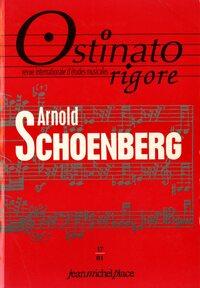 OSTINATO RIGORE 17 : ARNOLD SCHOENBERG