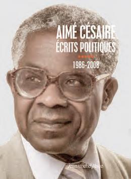AIME CESAIRE. ECRITS POLITIQUES V -1986-2008