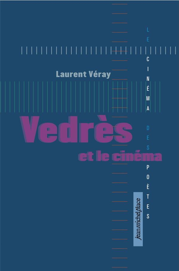 VEDRES ET LE CINEMA