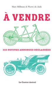 A VENDRE ! - 350 PETITES ANNONCES DECLASSEES