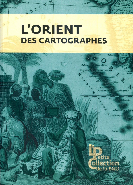 L'ORIENT DES CARTOGRAPHES