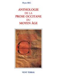 ANTHOLOGIE DE LA PROSE OCCITANE DU MOYEN AGE (XIIE-XVE S.) II