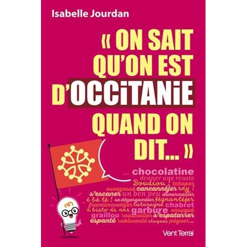 - ON SAIT QU ON EST D OCCITANIE QUAND ON DIT  -  CHOCOLATINE ETC.