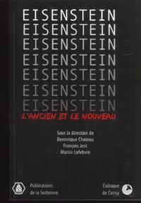 EISENSTEIN, L'ANCIEN ET LE NOUVEAU COLLOQUE DE CERISY, [11-18 JUILLET 1998]
