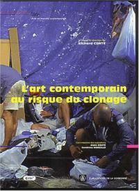 ART CONTEMPORAIN AU RISQUE DU CLONAGE