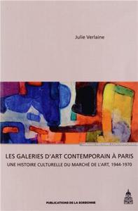 GALERIES D ART CONTEMPORAIN A PARIS DE LA LIBERATION A LA FIN DES ANNEES 1960