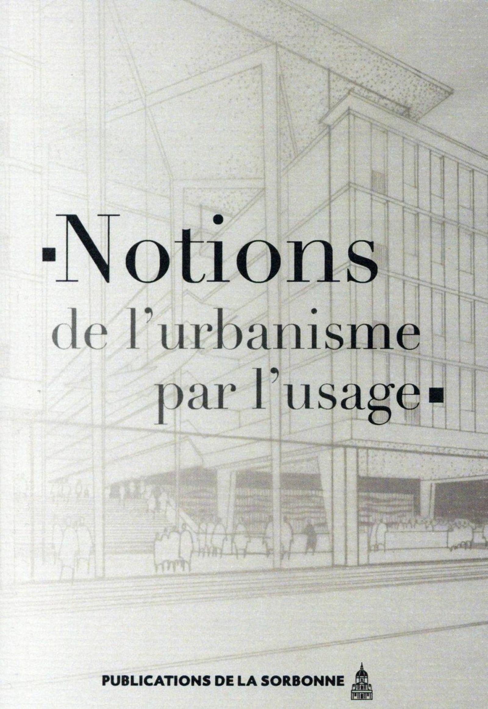 NOTIONS D URBANISME PAR L' USAGE