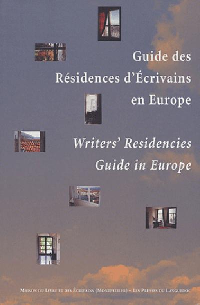 GUIDE DES RESIDENCES D'ECRIVAINS EN EUROPE