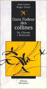 DANS L'ODEUR DES COLLINES OU DE L'OLYMPE A MANOSQUE
