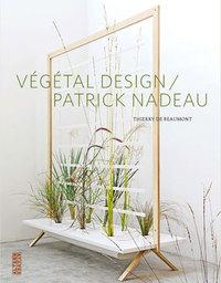 VEGETAL DESIGN/PATRICK NADEAU