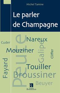 PARLER DE CHAMPAGNE (LE)