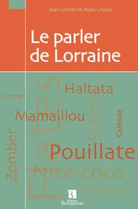 PARLER DE LORRAINE (LE)