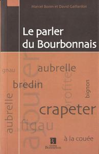 PARLER DU BOURBONNAIS (LE)