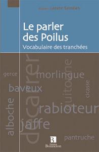 PARLER DES POILUS (LE)