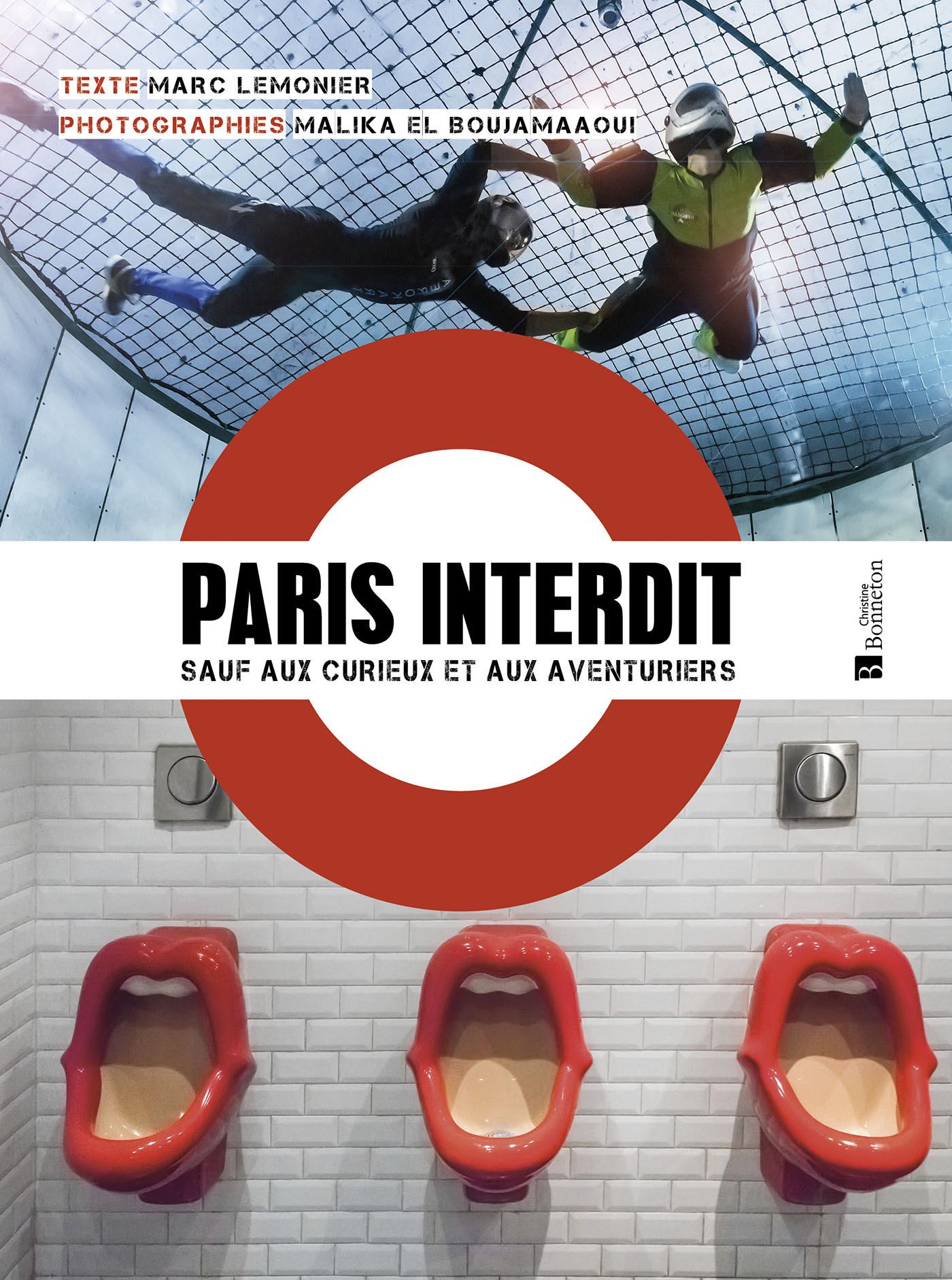 PARIS INTERDIT... SAUF AUX CURIEUX ET AUX AVENTURIERS