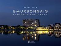 BOURBONNAIS LUMIERES NOCTURNES