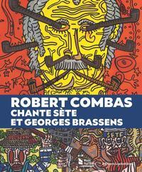 ROBERT COMBAS CHANTE SETE ET GEORGES BRASSENS