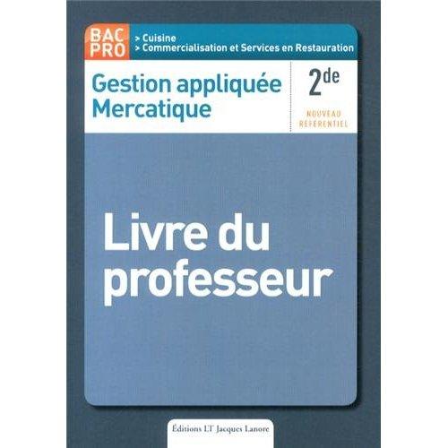GESTION APPLIQUEE MERCANTIQUE 2E PROFESSIONNELLE BAC PRO PROFESSEUR