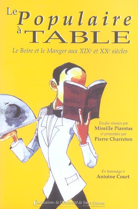 LE POPULAIRE A TABLE EN HOMMAGE A ANTOINE COURT