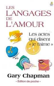 LES LANGAGES DE L'AMOUR - EDITION DE POCHE