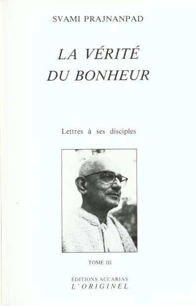 VERITE DU BONHEUR (LA) TOME 3