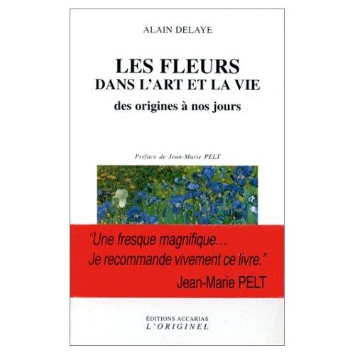 FLEURS DANS L'ART ET LA VIE (LES)