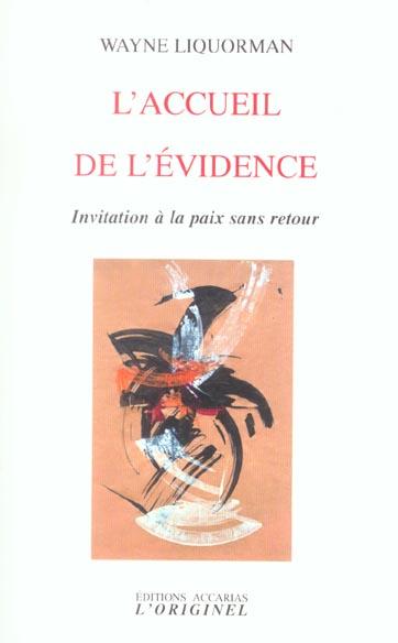 ACCUEIL DE L'EVIDENCE (L')