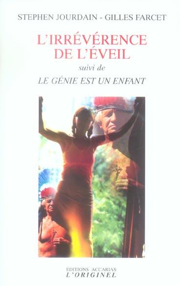 IRREVERENCE DE L'EVEIL (L')