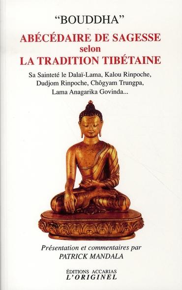 ABECEDAIRE DE SAGESSE SELON LA TRADITION TIBETAINE
