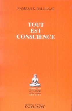 TOUT EST CONSCIENCE