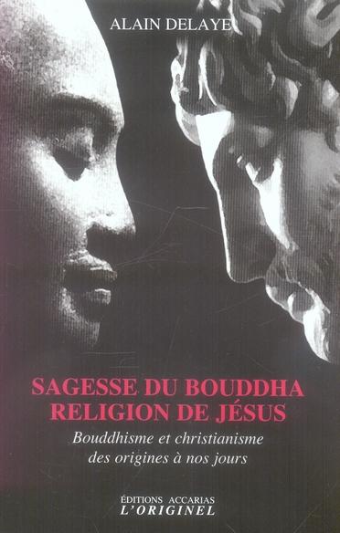 SAGESSE DU BOUDDHA RELIGION DE JESUS