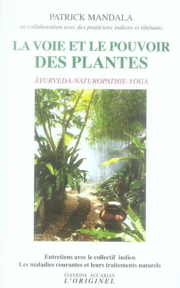VOIE ET LE POUVOIR DES PLANTES (LA)